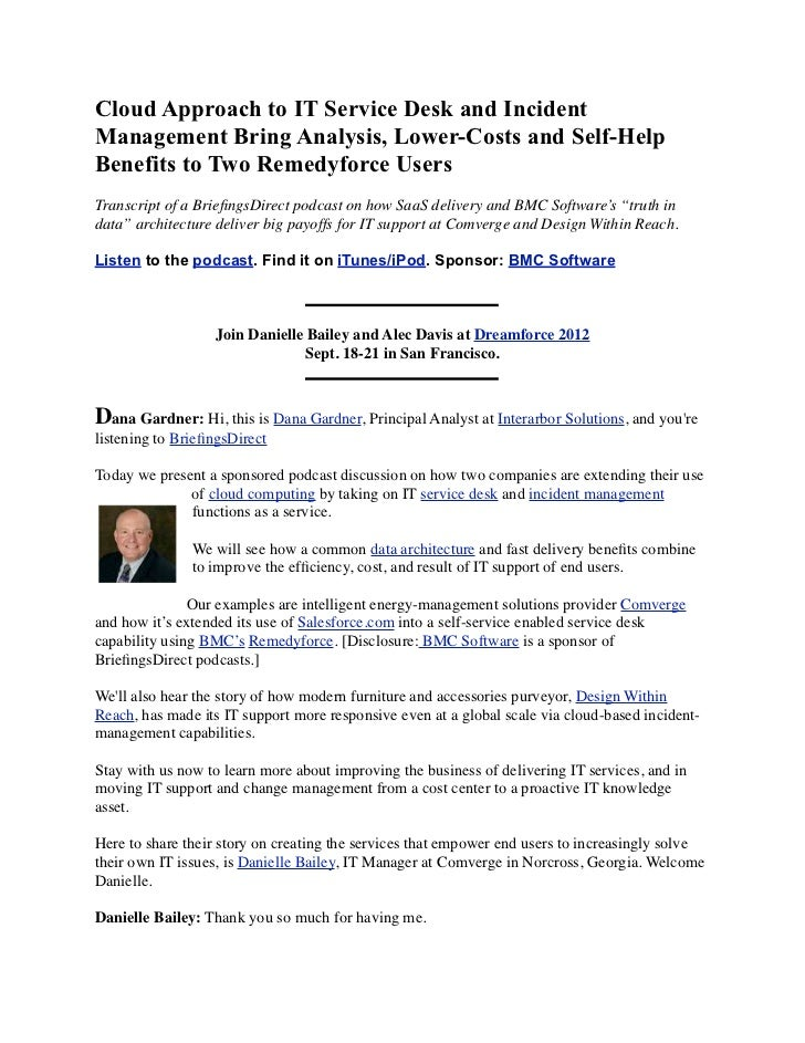 Cloud Approach to IT Service Desk and IncidentManagement Bring Analysis, Lower-Costs and Self-HelpBenefits to Two Remedyfo...
