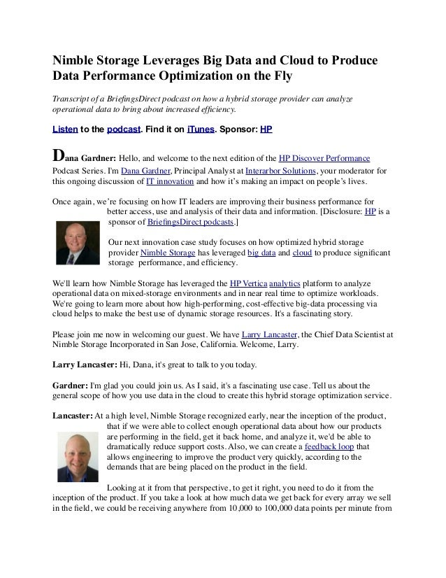 Nimble Storage Leverages Big Data and Cloud to Produce Data Performance Optimization on the Fly Transcript of a BriefingsDi...