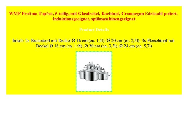 WMF Profima Topfset 5 Teilig Mit Glasdeckel Kochtopf Cromargan E