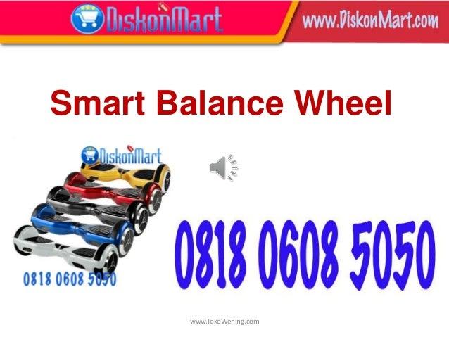 www.TokoWening.com Smart Balance Wheel
