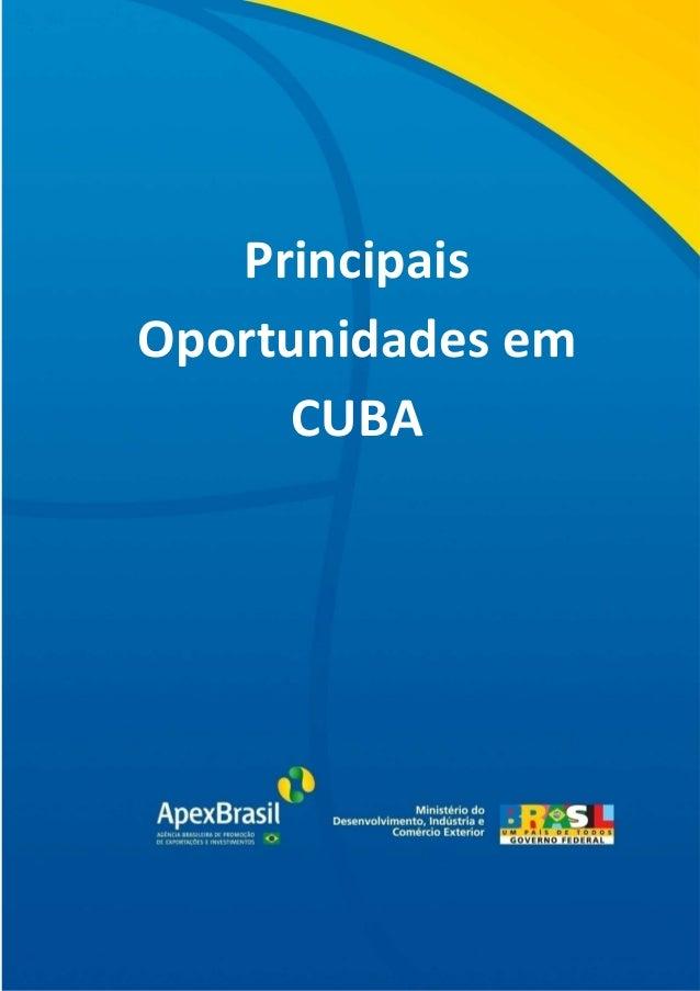 0 Principais Oportunidades em CUBA