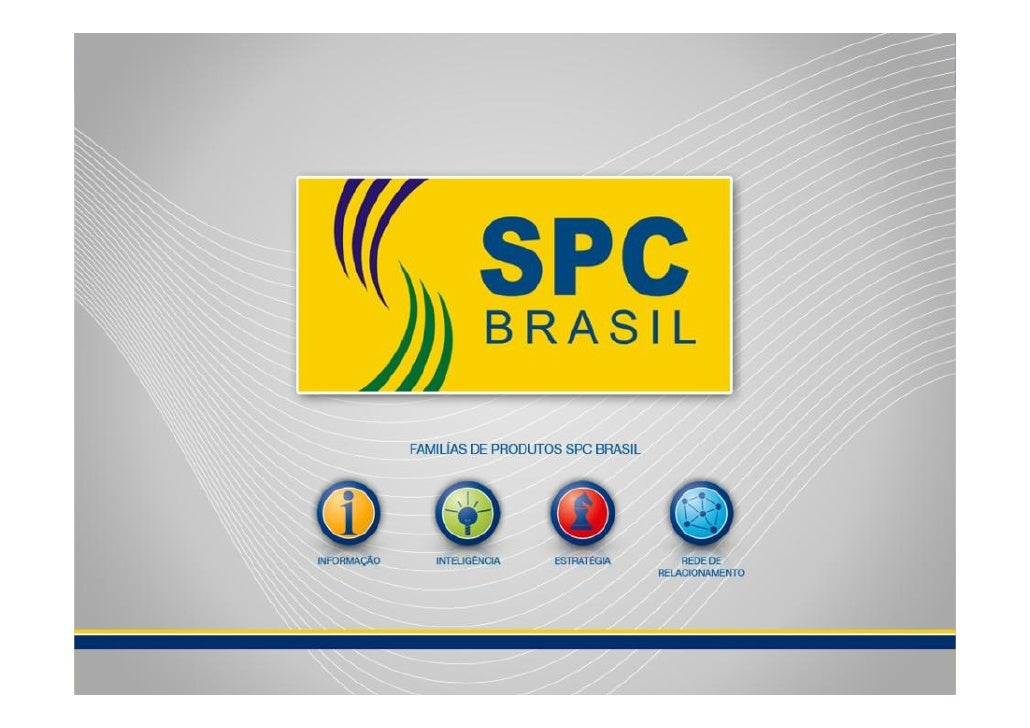 Indicadores CNDL/SPC Brasil             Fonte: SPC Brasil