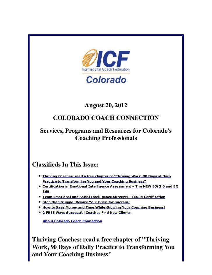 August 20, 2012          COLORADO COACH CONNECTION   Services, Programs and Resources for Colorados                Coachin...