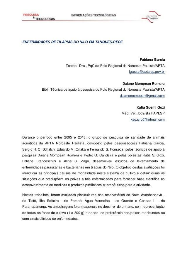 ENFERMIDADES DE TILÁPIAS DO NILO EM TANQUES-REDE Fabiana Garcia Zootec., Dra., PqC do Polo Regional do Noroeste Paulista/A...