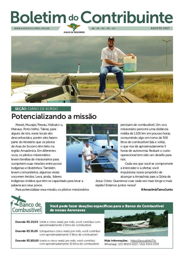 W W W.ASASDESOCORRO.ORG.BR Boletimdo ContribuinteAM - PA - RO - RR - GO AGOSTO 2017 Marari, Mucaja�, Pewau, Halicato-u, Ma...