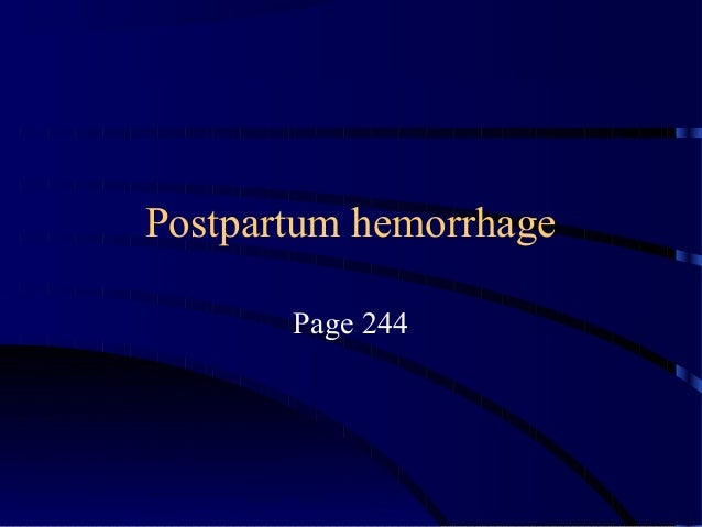 Postpartum hemorrhage Page 244