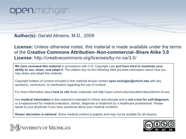 Author(s): Gerald Abrams, M.D., 2009License: Unless otherwise noted, this material is made available under the termsof the...
