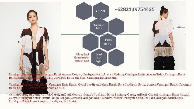 082139754425 Baju Tunik Baju Batik Tunik Cardigan Batik Atasan