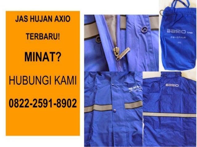 0822 2591 8902 T SEL Jas Hujan Axio Harga Makassar