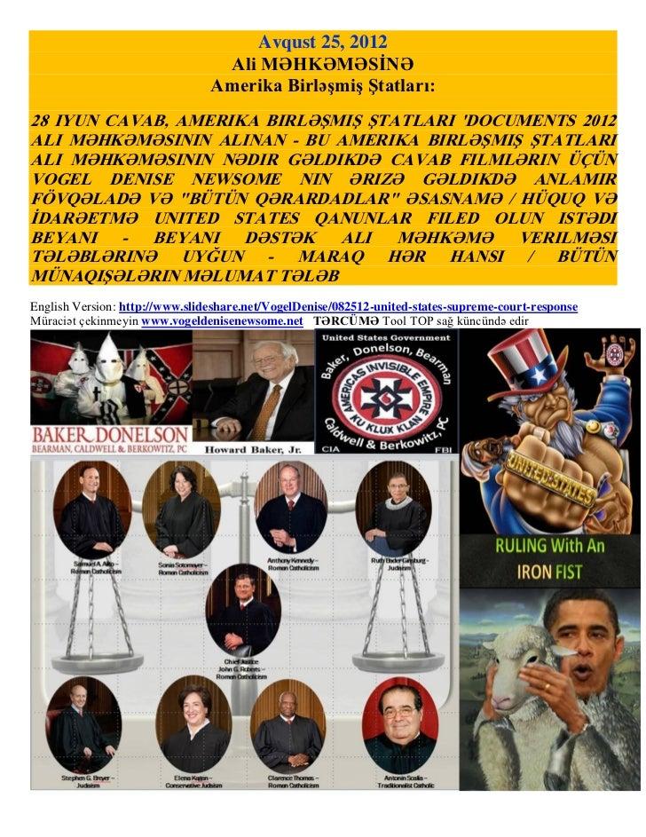 Avqust 25, 2012                                 Ali MƏHKƏMƏSİNƏ                                Amerika Birləşmiş Ştatları:...
