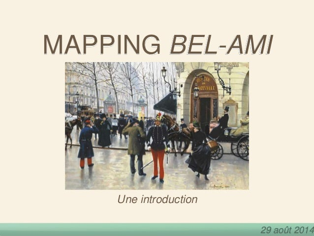 MAPPING BEL-AMI  29 août 2014  Une introduction