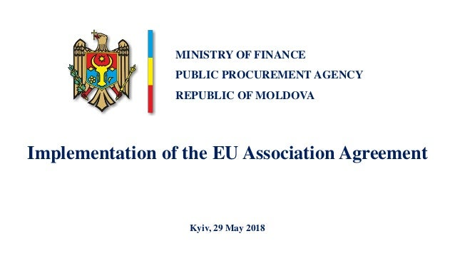 Implementation of the EU Association Agreement Kyiv, 29 May 2018 MINISTRY OF FINANCE PUBLIC PROCUREMENT AGENCY REPUBLIC OF...