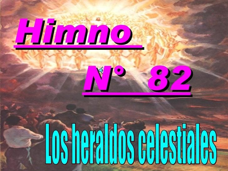 Himno  N°  82 Los heraldos celestiales