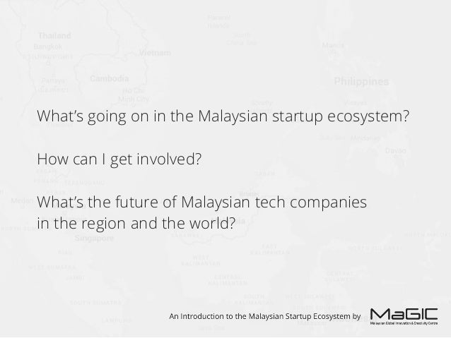 An Introduction to the Malaysian Startup Scene in 2015 Slide 2