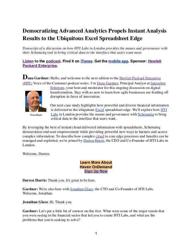 Democratizing Advanced Analytics Propels Instant Analysis Results to the Ubiquitous Excel Spreadsheet Edge Transcript of a...
