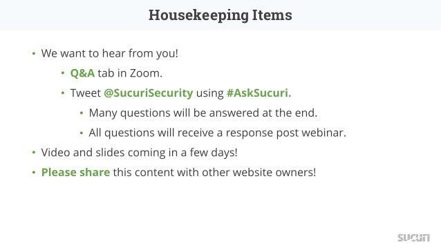 Sucuri Webinar: Getting Started with Sucuri Slide 2
