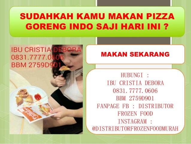 083177770606 Pizza Goreng Indosaji Halal Pizza Goreng