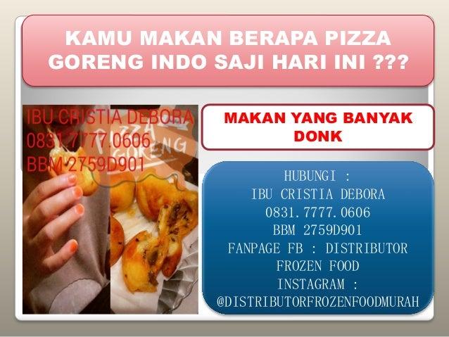 083177770606 Pizza Goreng Indosaji Harga Pizza Goreng