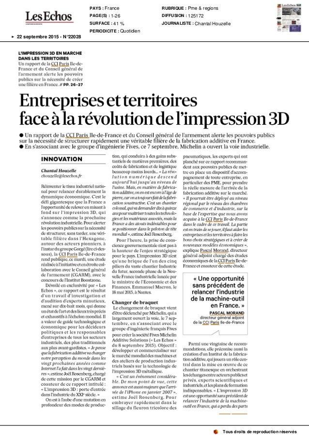 L' IMPRESSION 3D EN MARCHE DANS LES TERRITOIRES Un rapport de la CCI Paris 11e-de- France et du Conseil général de l ' arm...