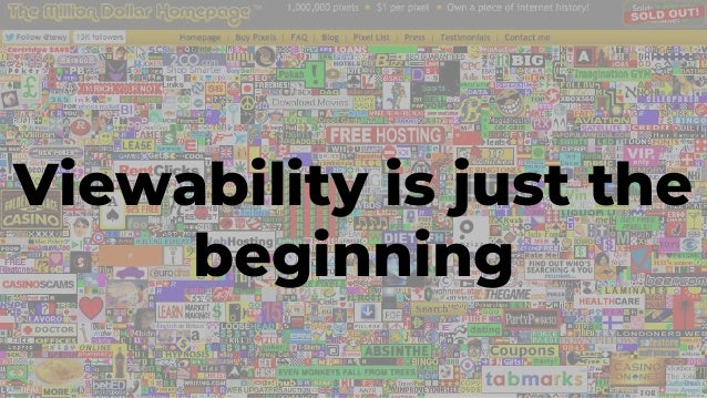 Viewability is just the beginning