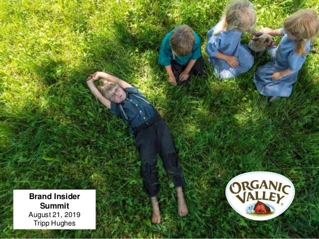 Brand Insider Summit August 21, 2019 Tripp Hughes