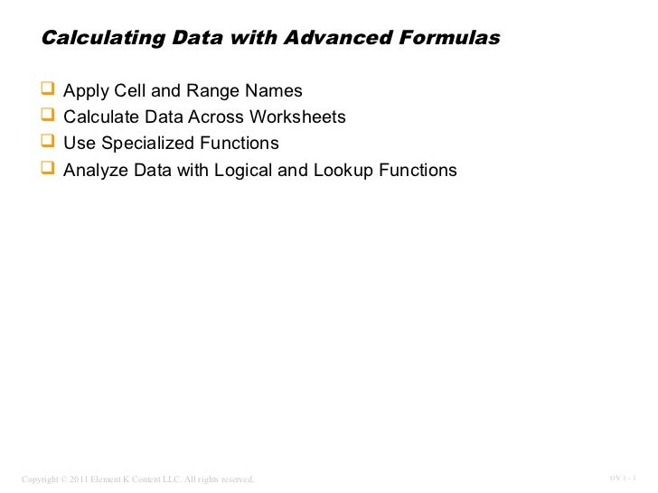 Calculating Data with Advanced Formulas         Apply Cell and Range Names         Calculate Data Across Worksheets    ...