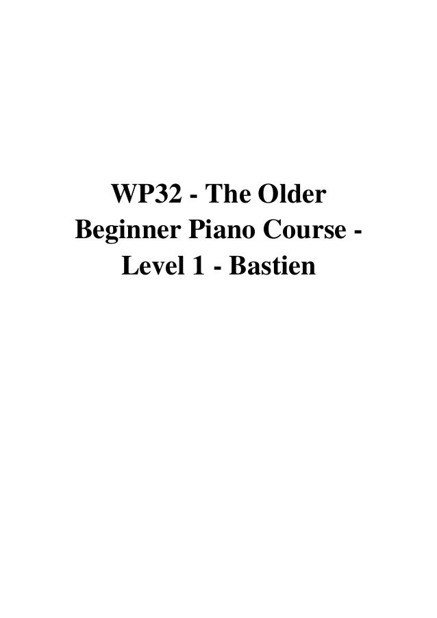 Level 1 Method Book WP32 Bastien Older Beginner Piano Course