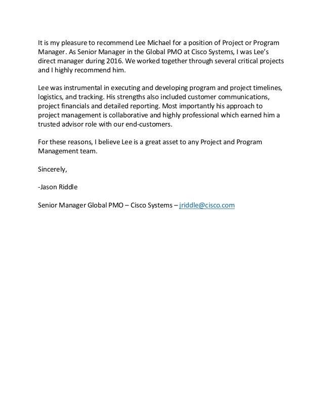 ItismypleasuretorecommendLeeMichaelforapositionofProjectorProgram Manager.AsSeniorManagerintheGlobal...