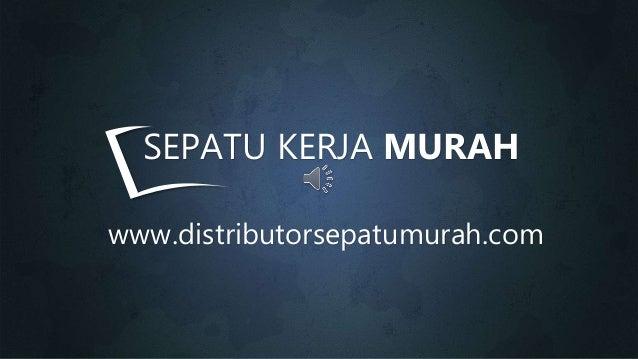 www.distributorsepatumurah.com SEPATU KERJA MURAH