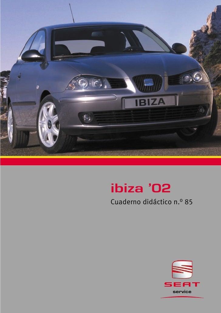 085 ibiza 2002 pdf rh es slideshare net 2018 Seat Ibiza 2018 Seat Ibiza