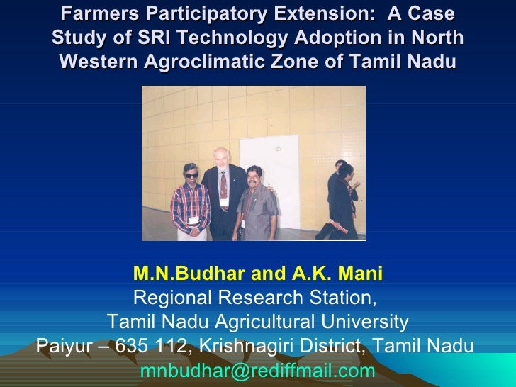 Farmers Participatory Extension:  A Case Study of SRI Technology Adoption in North Western Agroclimatic Zone of Tamil Nadu...