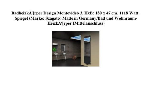 Badheizkörper Design Montevideo 3, HxB: 180 x 47 cm, 1118 Watt, Spiegel (Marke: Szagato) Made in Germany/Bad und Wohnraum-...