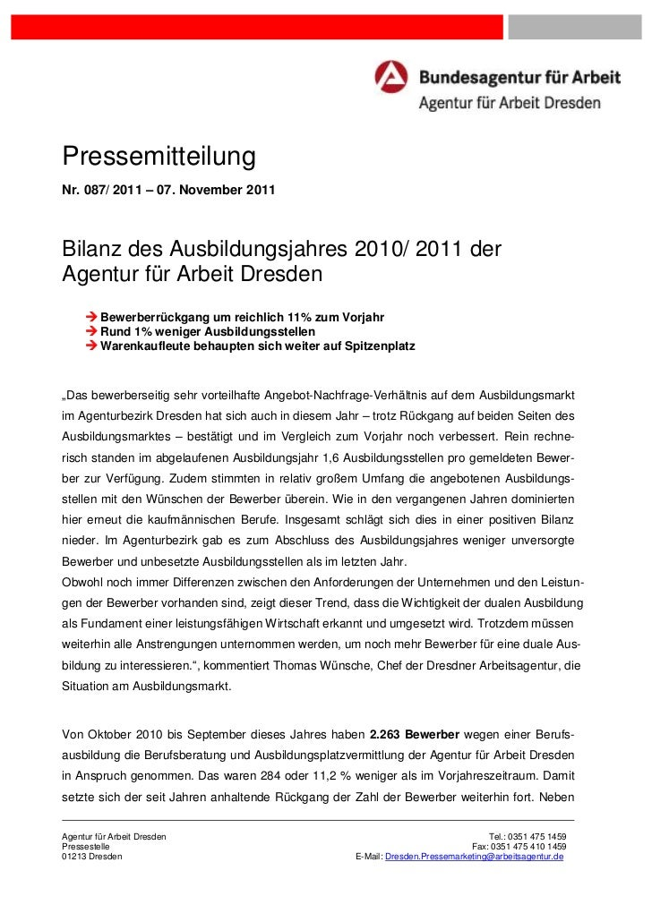 PressemitteilungNr. 087/ 2011 – 07. November 2011Bilanz des Ausbildungsjahres 2010/ 2011 derAgentur für Arbeit Dresden    ...