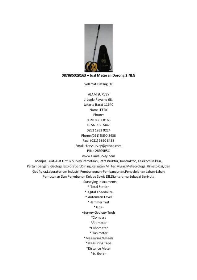 087885028163 – Jual Meteran Dorong 2 NLG  Selamat Datang Di: ALAM SURVEY Jl Joglo Raya no 68, Jakarta Barat 11640 Nama: FE...