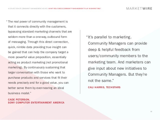 """A COLLECTION OF COMMUNITY MANAGEMENT ADVICE: WHAT ROLE DOES COMMUNITY MANAGEMENT PLAY IN MARKETING?""""The real power of com..."""