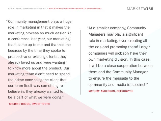 "A COLLECTION OF COMMUNITY MANAGEMENT ADVICE: WHAT ROLE DOES COMMUNITY MANAGEMENT PLAY IN MARKETING?""	 ommunity management ..."