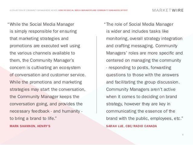 "A COLLECTION OF COMMUNITY MANAGEMENT ADVICE: HOW DO SOCIAL MEDIA MANAGERS AND COMMUNITY MANAGERS DIFFER?""	 hile the Social..."