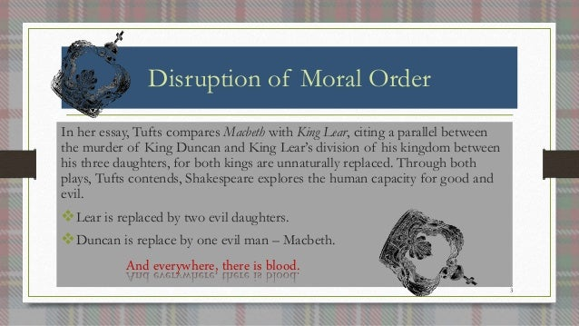 king lear disruption of order An essay on the role of nature in king lear it was impossible for lear to stop being a king is in itself affirmation of the social order it is lear's.