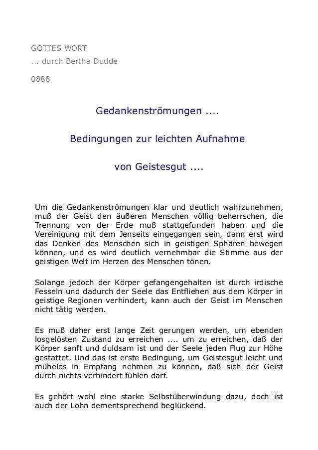 GOTTES WORT ... durch Bertha Dudde 0888 Gedankenströmungen .... Bedingungen zur leichten Aufnahme von Geistesgut .... Um d...