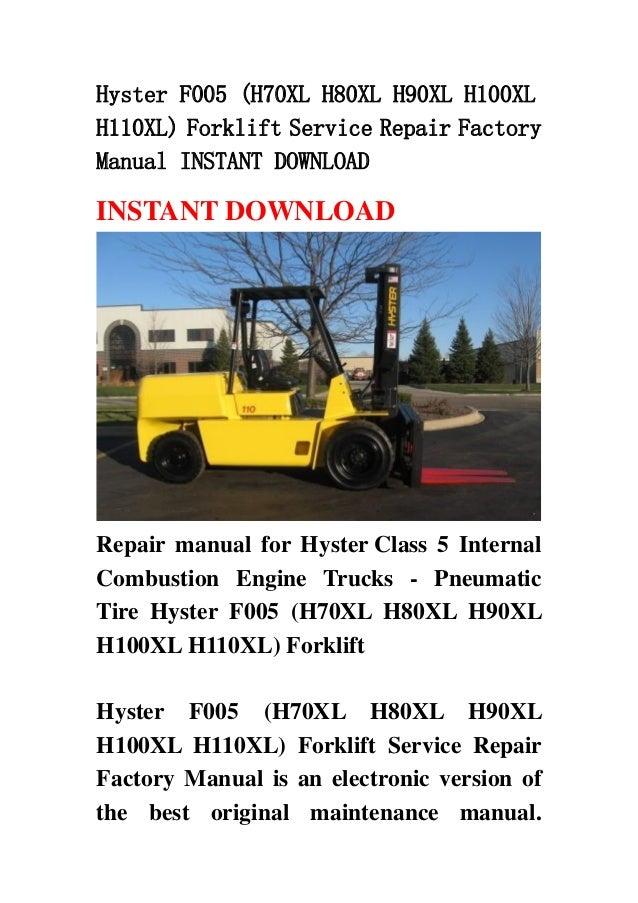 hyster f005 h70xl h80xl h90xl h100xl h110xl forklift service repair factory manual instant download