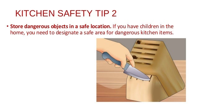KITCHEN SAFETY ...