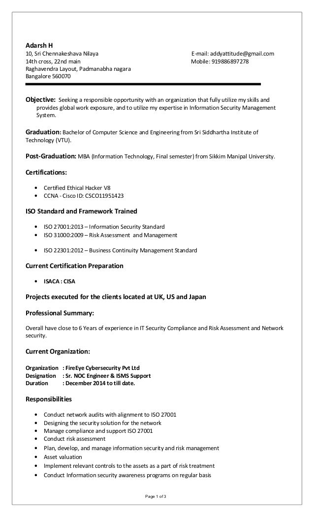 Adarsh Resume ISO27001. Adarsh H 10, Sri Chennakeshava Nilaya E-mail:  addyattitude@gmail.com ...