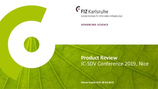 Product Review Rainer Stuike-Prill, 08.04.2019 IC-SDV Conference 2019, Nice