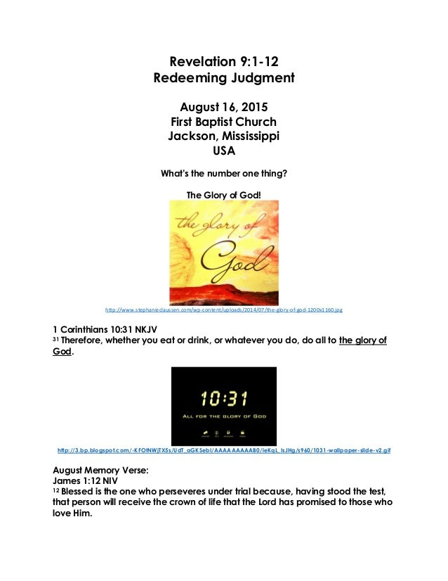 Revelation 9:1-12 Redeeming Judgment August 16, 2015 First Baptist Church Jackson, Mississippi USA What's the number one t...