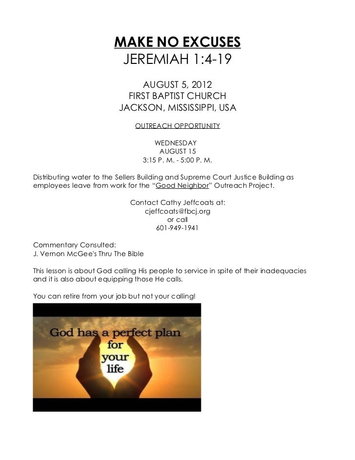 MAKE NO EXCUSES                          JEREMIAH 1:4-19                               AUGUST 5, 2012                     ...
