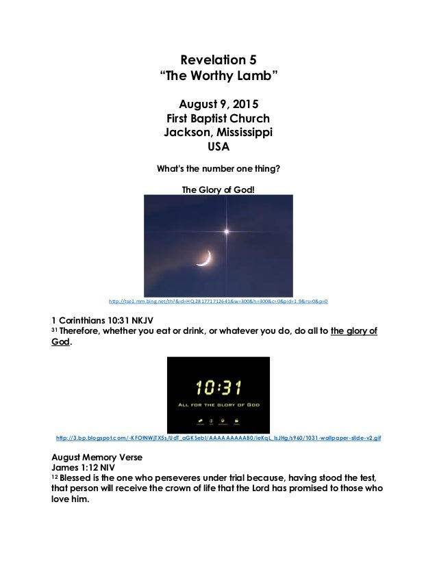 """Revelation 5 """"The Worthy Lamb"""" August 9, 2015 First Baptist Church Jackson, Mississippi USA What's the number one thing? T..."""