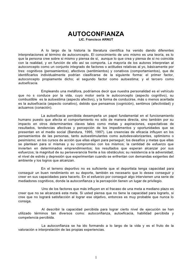 AUTOCONFIANZA                                      LIC. Francisco ARNUT               A lo largo de la historia la literat...