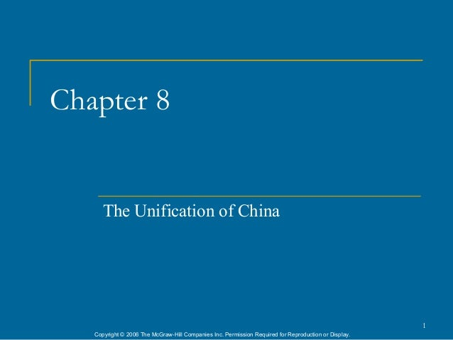 Chapter 8      The Unification of China                                                                                   ...