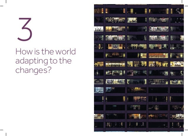 13How is the world adapting to the changes? Business is responding The most progressive businesses now operate in a comple...