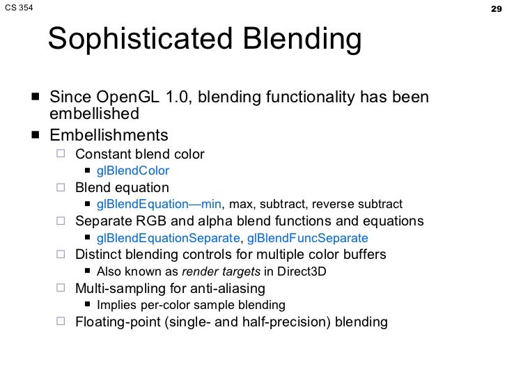 CS 354 Blending, Compositing, Anti-aliasing